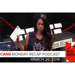 Big Brother Canada 6 | March 26 | Monday Recap Podcast