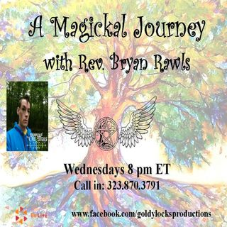 A Magickal Journey Show ~ 14Feb2018