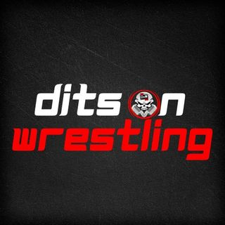 Dits on Wrestling #61 - Worst Hell in a Cell, Ever (Pre-Show Experience)