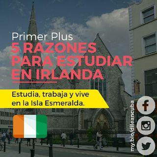 Irlanda | Primer Plus: 5 Razones Para Estudiar En Irlanda
