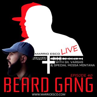 Episode 40 | Beard Gang