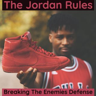 The Jordan Rules - Breaking The Enemies Defense
