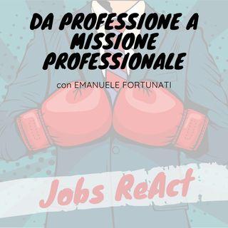 JR 31 | Da professione a missione professionale - con Emanuele Fortunati