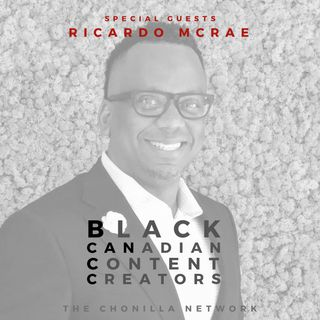 Seeing Black Canadian Excellence and The Black Experience w/ Ricardo McRae