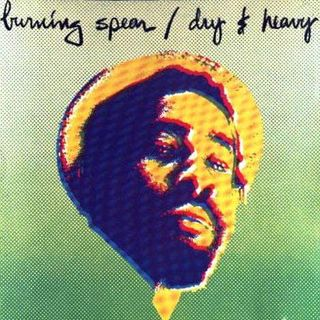Burning Spear - Dry & Heavy - 1977