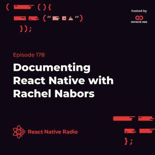 RNR 178: Documenting React Native with Rachel Nabors