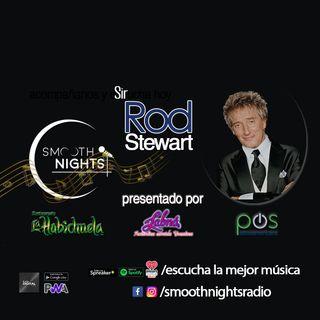 Especiales Smooth Nights: Sir Rod Stewart