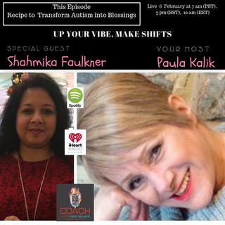 Transform Autism into Blessings with Shahmika Faulkner