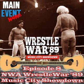 Episode 8: NWA WrestleWar 1989 - The Music City Showdown