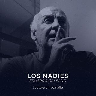 Los nadies. Eduardo Galeano