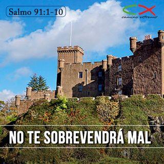 Oración 12 de marzo (No te sobrevendrá mal)