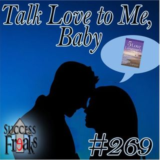 SF #269 - Talk Love to Me, Baby