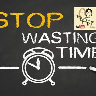 85: Improve Distance Teaching NOW! Time is Being Wasted.