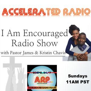 I Am Encouraged Radio 5-6-18