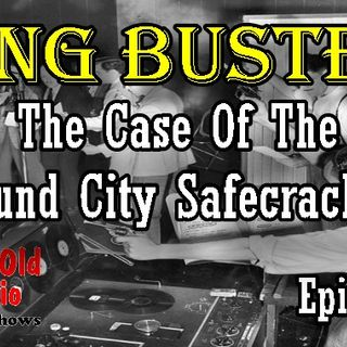 Gang Busters, The Case Of The Mound City Safecrackers Episode 1  | Good Old Radio #gangbusters #oldtimeradio