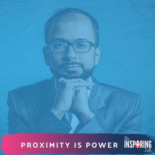 Proximity is Power: Surround Yourself With Achievers| TIT72