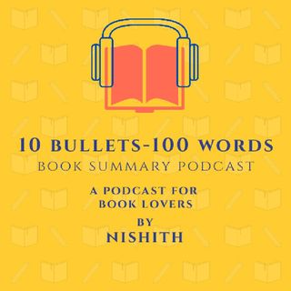 Episode 4 - 10 Bullets - 100 Words Book Summar Podcast - The Hidden Life of Trees