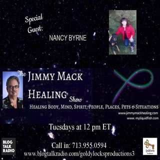 The Jimmy Mack Healing Show ~ Special Guest: Nancy Byrne ~ 3April2018