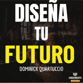 206 - Diseña Tu Futuro Hoy