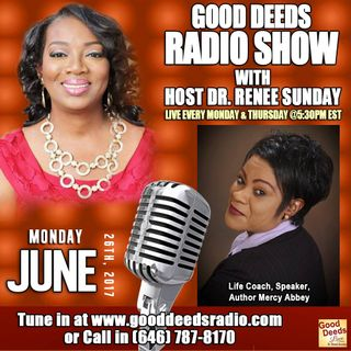Life Coach Speaker Author Mercy-bbey - Good Deeds Radio Show