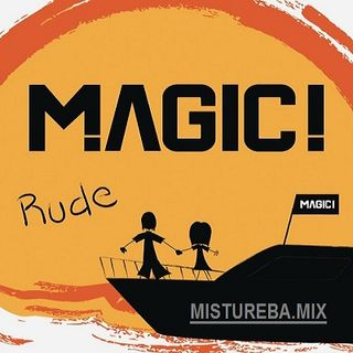 MAGIC - Rude (MISTUREBA.MIX-A.S)V2.mp3