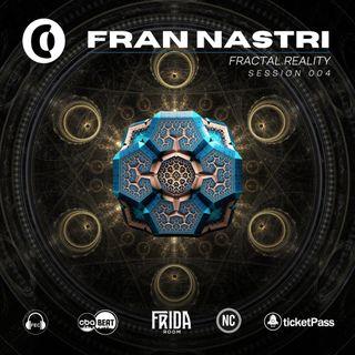 "Sessions #004 | Fran Nastri ""Fractal Reality"""