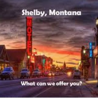 Bring The PAIN! Let's Move To Shelby Montana