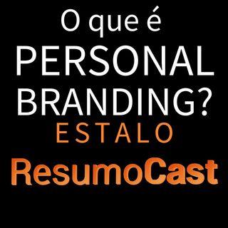 ESTALO | O que é PERSONAL BRANDING