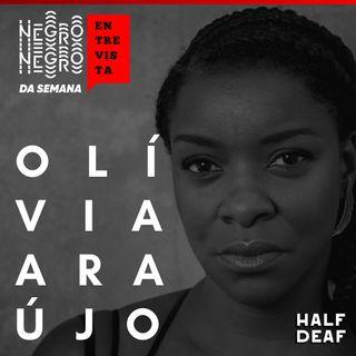 NEGRO DA SEMANA ENTREVISTA - Olívia Araújo