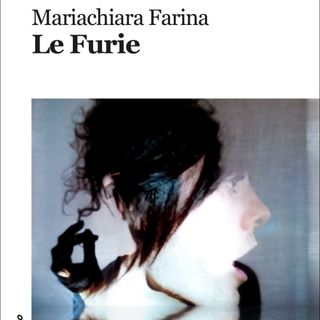 "Mariachiara Farina ""Le Furie"""