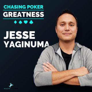 #3 Jesse Yaginuma: A World Class Poker Combatant