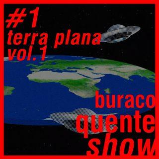 #1 - Terra Plana vol.1