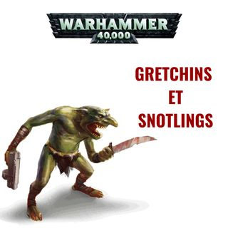 Gretchins et Snotlings