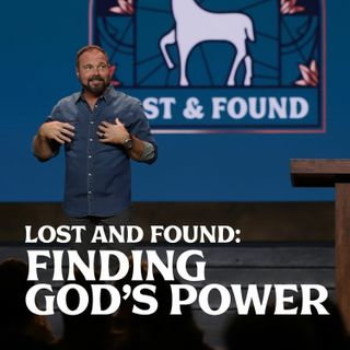Romans #2 -  Lost and Found: Finding God's Power