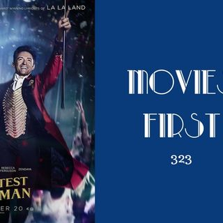 323: The Greatest Showman - Movies First with Alex First