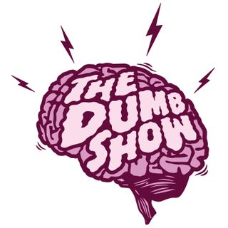 #29 The Dumb Show Wine Tour 2017