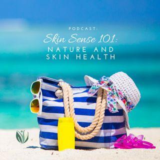 Skin Sense 101: Natural Skin Health