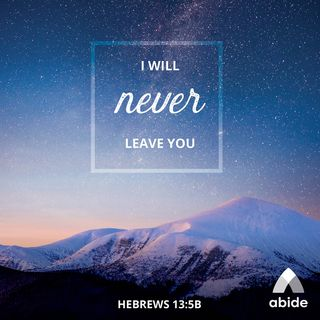 God Will Never Desert You