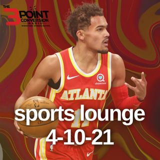 The 3 Point Conversion Sports Lounge - Trae Young Respected Or Disrespected, Social Media, WNBA Demands, NBA MVP Race