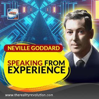 Neville Goddard   Speaking From Experience