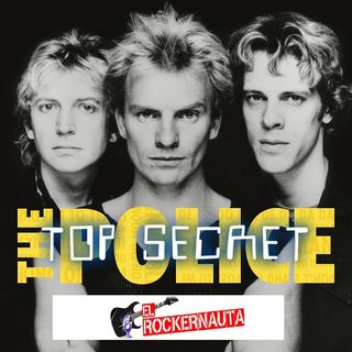 -The Police.Top Secret