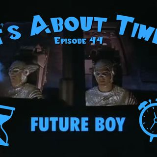 """It's About Time 44 - """"Future Boy"""" 10-06-57"""