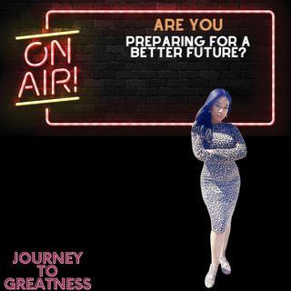 Are you Prepared for a better future