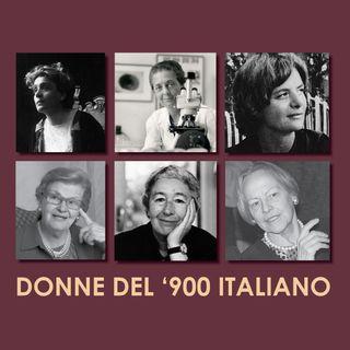 1. Donne del '900 italiano | Anna Nozzoli - Elsa Morante