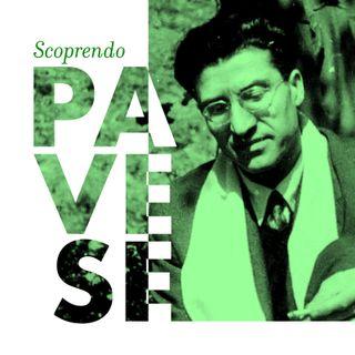 Ep. 11 - Scoprendo Cesare Pavese