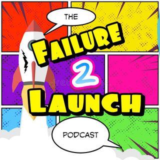 Failure 2 Launch Episode 8: Super Villain Appreciation