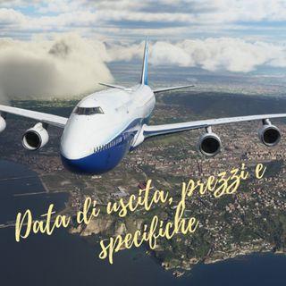 Flight Simulator 2020: data di uscita, prezzo e specifiche