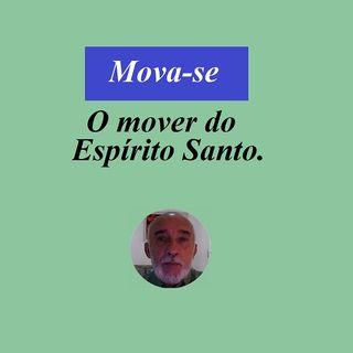 O Mover do Espírito santo.