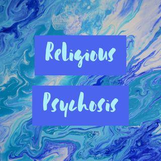 Religious Psychosis
