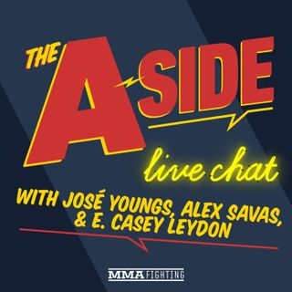 The A-Side Live Chat: UFC on ESPN 10 fallout, UFC 'Fight Island,' Amanda Nunes' future, more